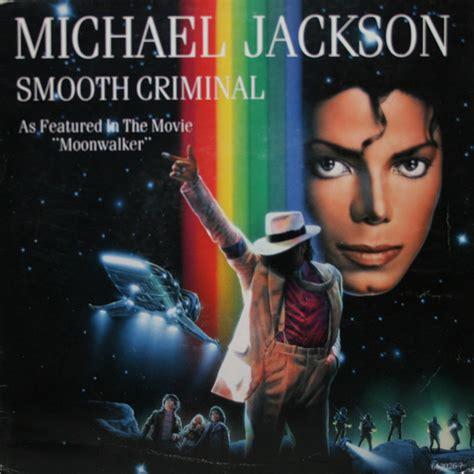 Michael Jackson Criminal Record Michael Jackson Smooth Criminal Vinyl At Discogs
