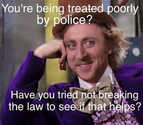 Stop Breaking The Law Meme - police meme