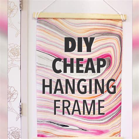 ideas for hanging posters diy cheap hanging frame handmade diy pinterest