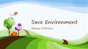 save environment reduce pollution