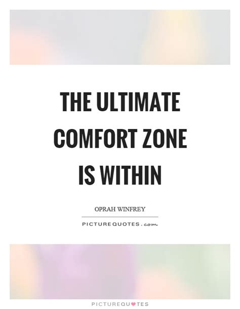 comfort zone quote comfort zone quotes sayings comfort zone picture quotes