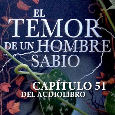 descargar el temor de un hombre sabio libro e gratis audiolibro oficial de el temor de un hombre sabio cap 237 tulo 51 en audiolibros en mp3 05 08 a las