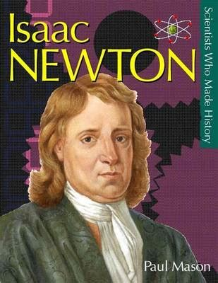 encyclopedia of world biography isaac newton isaac newton book by paul mason 4 available editions