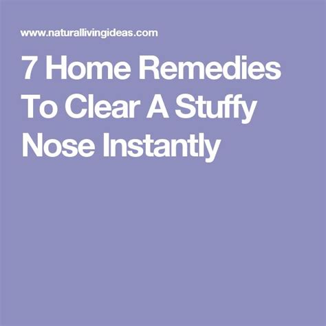 Detox Stuffy Nose by 17 Best Ideas About Stuffy Nose Remedies On