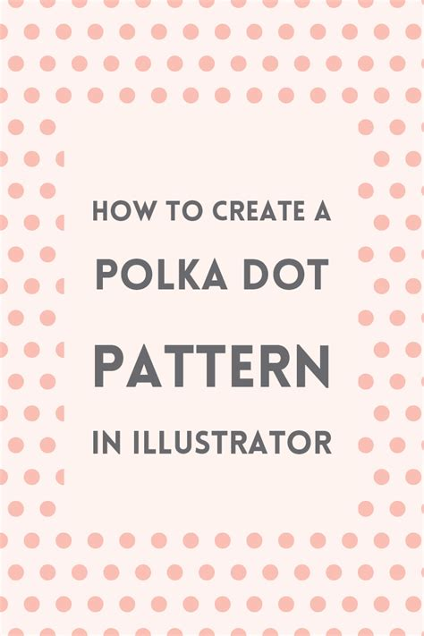 illustrator pattern polka dots create a polka dot pattern in illustrator elan creative co