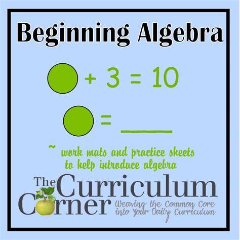 Beginning Algebra beginning algebra practice the curriculum corner 123