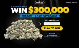 Free Instant Cash Giveaways - chance to win 300 000 cash giveaway freestuff com