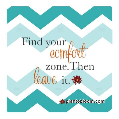 quotes about leaving your comfort quotes about leaving your comfort zone quotesgram