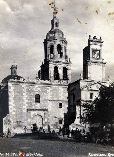 fotos antiguas queretaro fotos de quer 233 taro quer 233 taro m 233 xico templo de la cruz