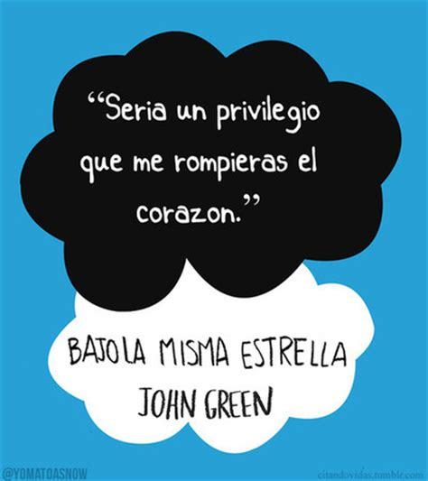 libro bajo la misma estrella libros de john green 2014 bajo la misma estrella pelicula inspiration john green