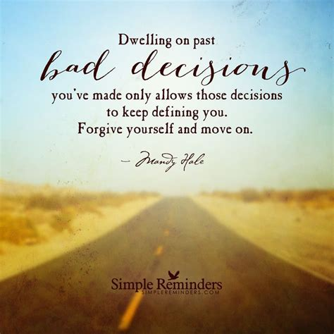 living free letting go to restore and ã courageously books best 25 bad decisions quotes ideas on bad