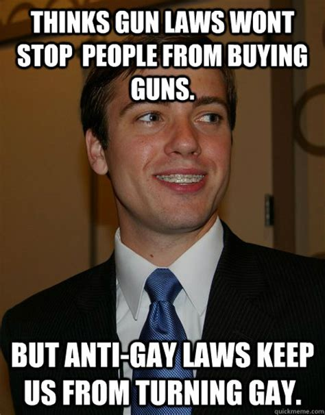 Anti Gay Meme - college republican memes quickmeme