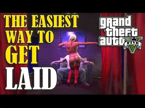gta 5 how to get laid on gta v the easiest way