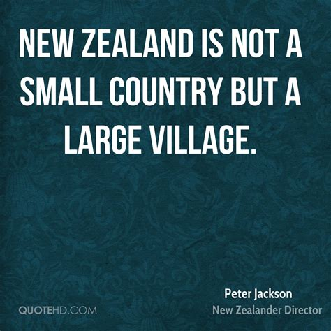 peter jackson new zealand quotes peter jackson quotes quotehd