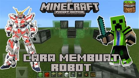 cara membuat robot elektronika tutorial cara membuat robot di minecraft pocket edition