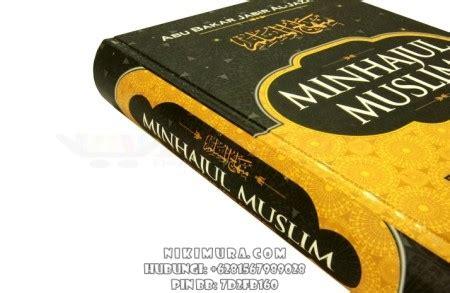 Ensiklopedi Muslim Minhajul Muslim Abu Bakr Al Jazairi buku islam minhajul muslim