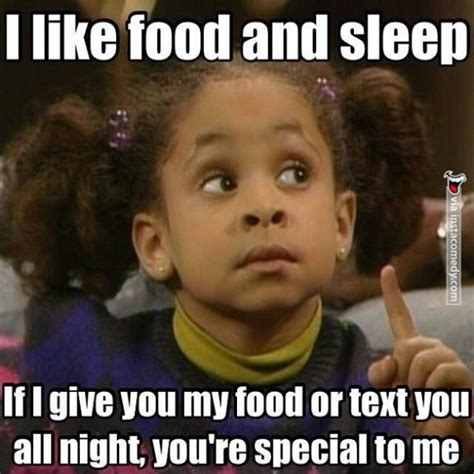 Funny I Like You Memes - i like food and sleep if i give you my food or text you