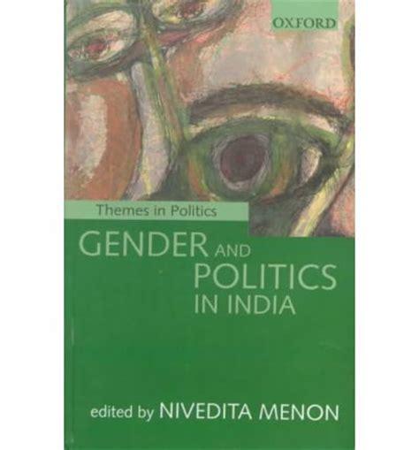 Gender And Politics gender and politics in india nivedita menon 9780195646412