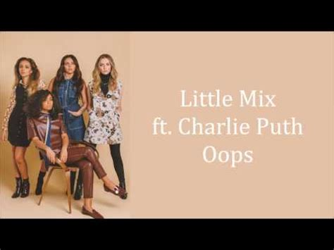 charlie puth little things mp3 download little mix oops ft charlie puth lyrics audio