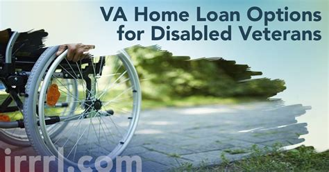 va home loan options for disabled veterans irrrl