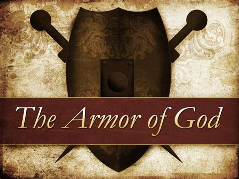 armoir of god gospel tabernacle of prayer food for thought the armor of god