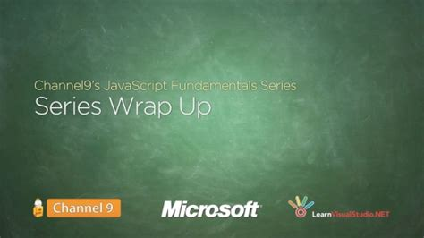Dinner Series Wrap Up by Series Wrap Up 21 Javascript Fundamentals Development