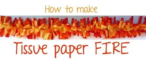 How To Make Tissue Paper Flames - 37 best images about fireman sam on