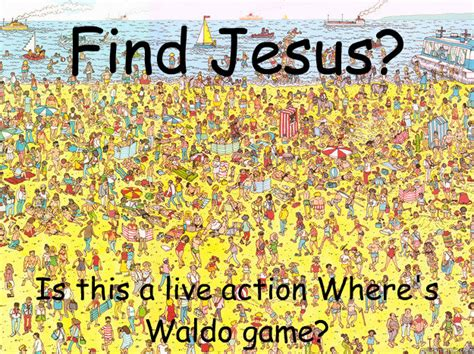 Find Meme - find jesus is this a live action where s waldo game