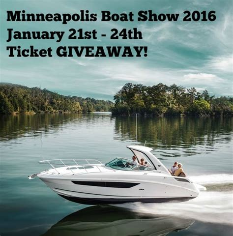 minneapolis boat show minneapolis boat show jan 21st to 24th ticket giveaway