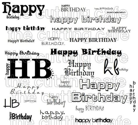 printable happy birthday fonts the cutting cafe happy birthday 40 ways printable set