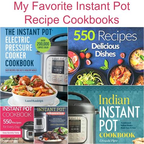 instant pot cookbook delicious instant pot recipes for fast healthy meals books my favorite instant pot recipe cookbooks simply sherryl