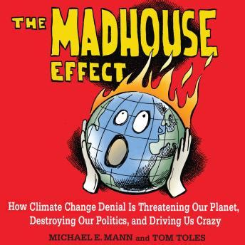 listen to madhouse effect how climate change is