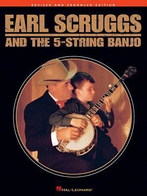 Earls Gift Card Check Balance - earl scruggs and the 5 string banjo revised and enhanced edition by earl scruggs