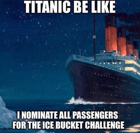 titanic be like funny images & photos
