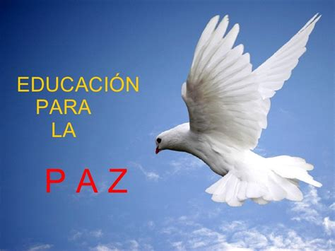 imagenes paz mental educaci 243 n para la paz miniquest