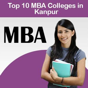 How To Get In Rbi After Mba by Top Mba Colleges In Kanpur Admissions Eligibility