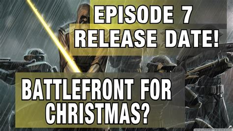 watch new star wars movie name and release date battlefront news star wars episode 7 release date