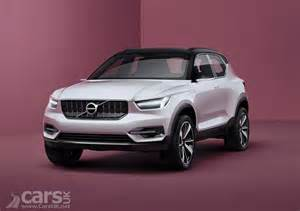 Volvo Xc40 Concept New Volvo Xc40 And All New Volvo Xc60 Both Confirmed To