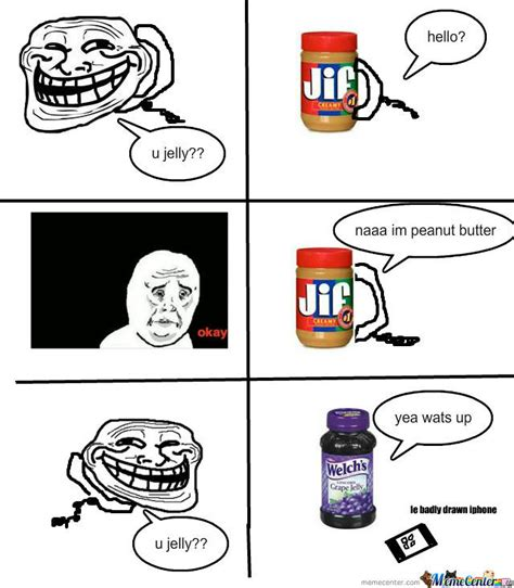 You Jelly Bro Meme - pin you jelly meme center on pinterest
