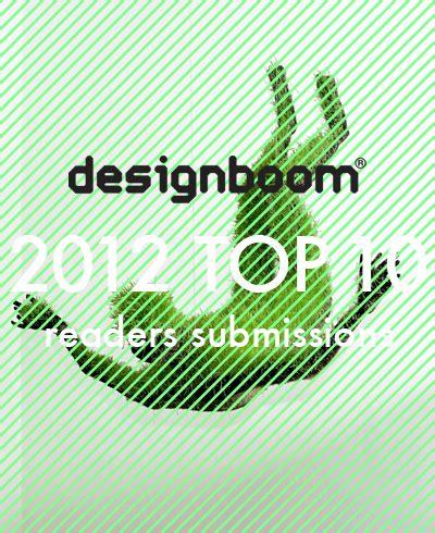 designboom reader submission designboom s 2012 top 10 reader submissions