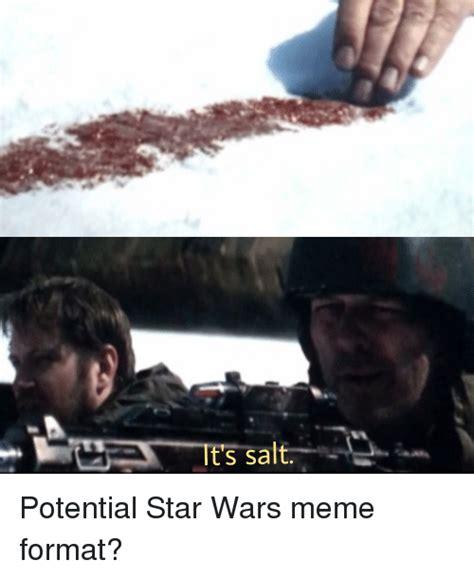 and its meme it s salt meme on me me
