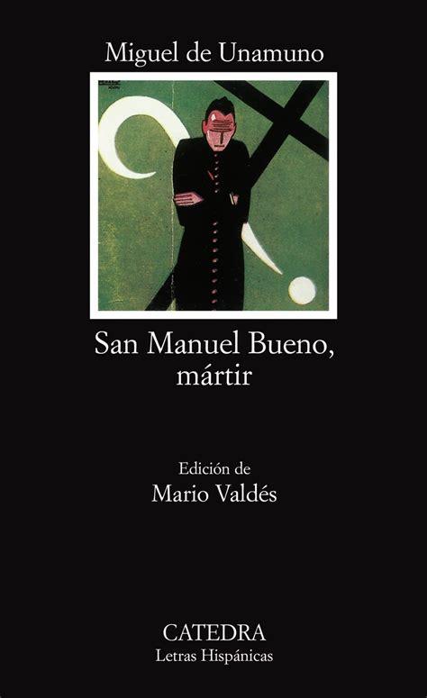 libro san manuel bueno martir 38 libros recomendados por docentes para docentes