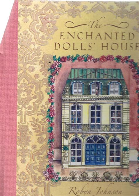 the enchanted dolls house the enchanted dolls house johnson robyn marlowes books