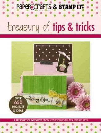 Papercraft Tips - papercraft st it treasury of tips tricks leisure