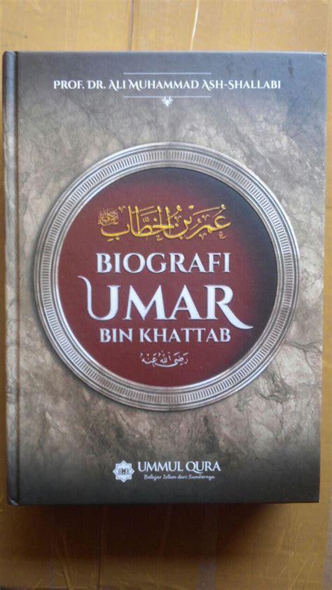 Biografi Ali Bin Abi Thalib Ummul Qura Karmedia Sejarah Islam buku biografi umar bin khattab