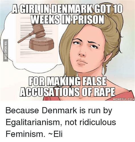 Prison Rape Meme - a girlin denmark got10 weeks in prison for making false