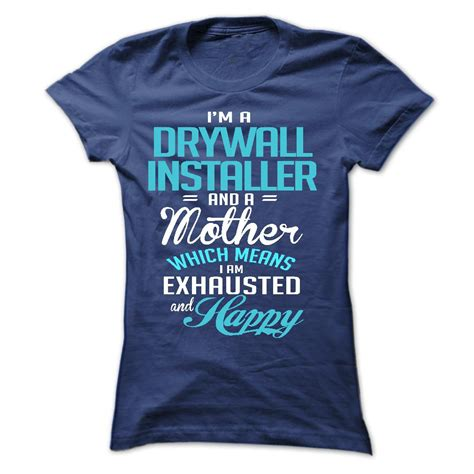 i am a drywall installer and a