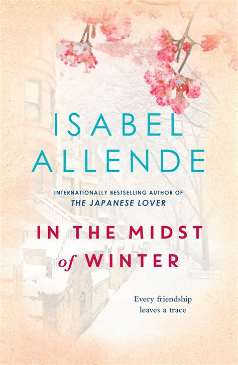 in the midst of winter a novel in the midst of winter book by allende official