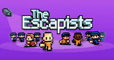 the escapists unlimited money v1.0.7 android mod apk mod