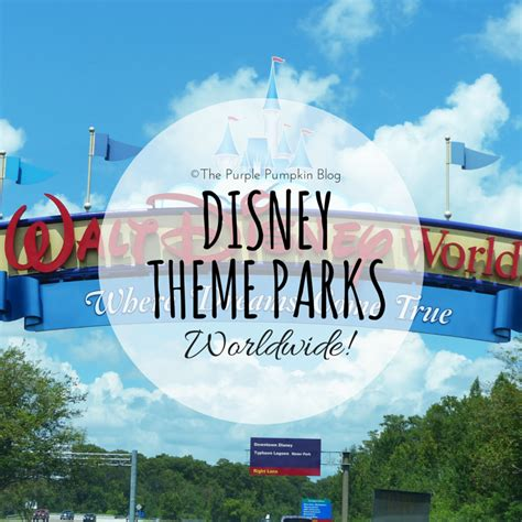 disney theme parks disney theme parks worldwide 23 100daysofdisney 187 the